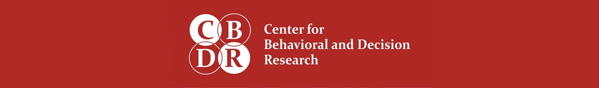 CBDR: Center for Behavioral and Decision Research